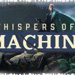 Рецензия на Whispers of a Machine